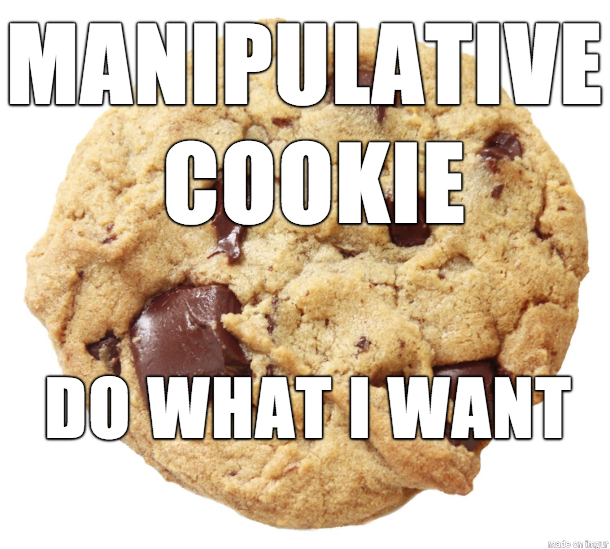 manipulative cookie